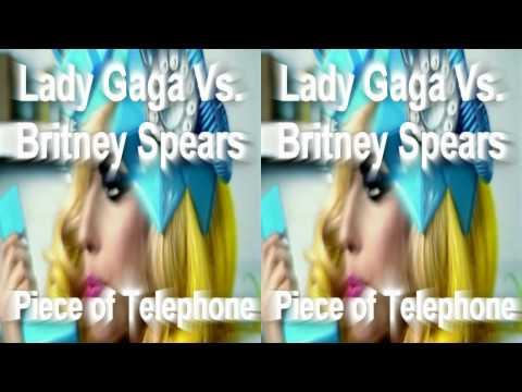 Lady Gaga Vs. Britney Spears - Piece Of Telephone