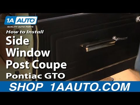 How To Install Replace Side Window Post Coupe Pontiac GTO Chevy Chevelle 64-67 1AAuto.com