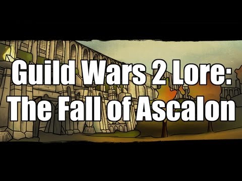 Guild Wars 2 Lore: The Fall of Ascalon