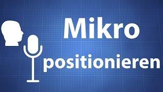 Mikrofon positionieren - Besserer Klang durch richtiges Aufstellen
