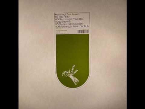 Automagic ft Aswan - Do You Feel (Automagic main mix)