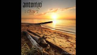 Antonyo - I Can't (Original mix)