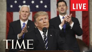Watch President Donald Trump's First State Of The Union Address   LIVE   TIME