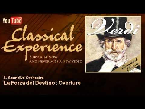 Verdi : La Forza del Destino : Overture - ClassicalExperience