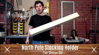 North Pole Stocking Holder Condenced