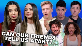 Can Our Friends Tell Us Apart? - Merrell Twins