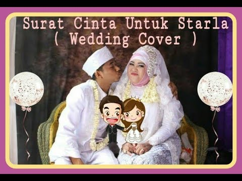 Surat Cinta Untuk Starla - Fahri cover wedding