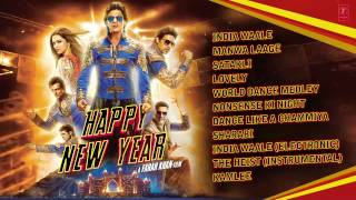 Happy New Year - Full Audio Songs JUKEBOX - Shah Rukh Khan - Deepika Padukone