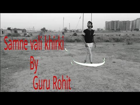 Samne vali khirki || karan nawani || Performance || Guru Rohit