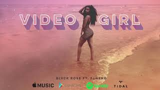 Video Girl Ft. Funsho