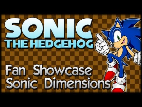 Sonic Fan Showcase : Sonic Dimensions
