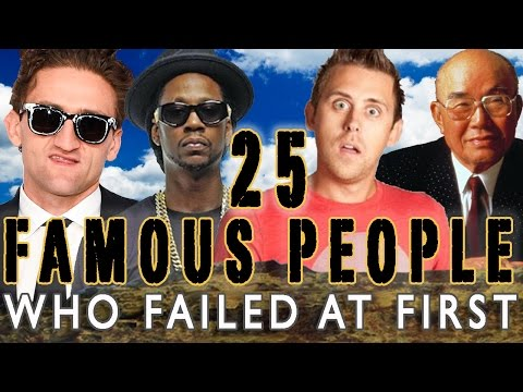 25 FAMOUS PEOPLE WHO FAILED AT FIRST - PART 2
