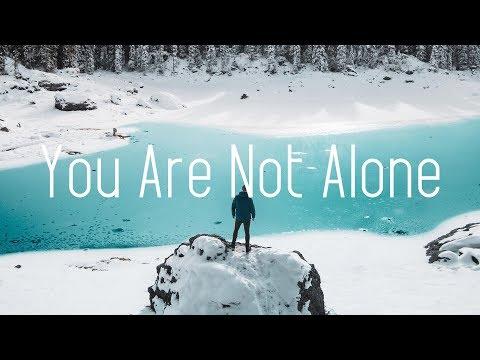 WildVibes & Patrick Key - You Are Not Alone (Lyrics)
