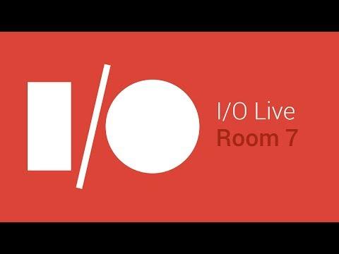 Google I/O 2014 - Day 2 - Room 7