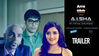 A.I.SHA My Virtual Girlfriend | Trailer | An Arre Original Web Series