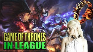 Game of Thrones References in League of Legends