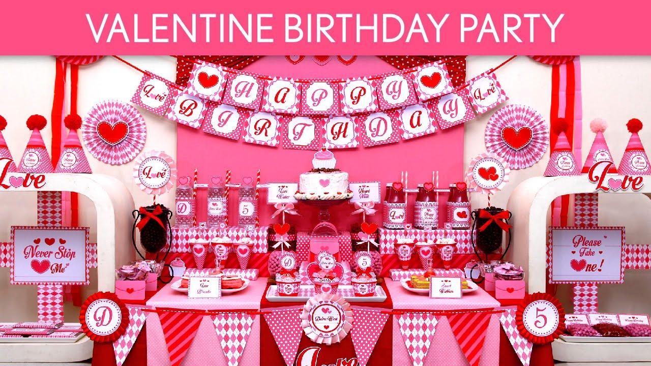 Valentine Birthday Party Ideas // Valentine - B131 - YouTube