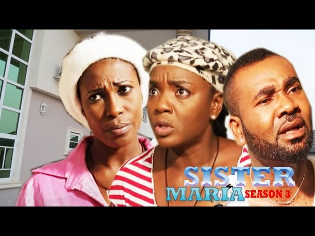 Sister Maria Nigerian Movie [Season 3] - The Devoted Christian