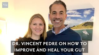 Dr. Vincent Pedre on the Importance of Gut Health and How to Improve Gut Health Naturally