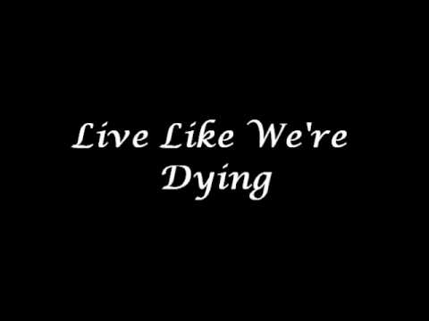 The Script - Live Like Were Dying