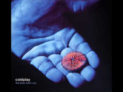 Coldplay-Blue Room EP-5 Such a Rush