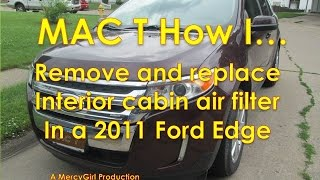 2011 Ford Edge Cabin air filter removal and installation in 4 minutes