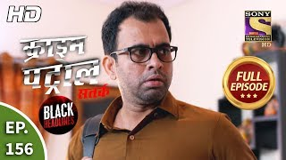 Crime Patrol Satark Season 2 - Ep 156 - Full Episode - 18th February, 2020