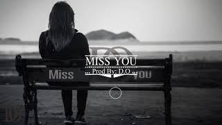"[FREE] Rap Beat Hip Hop ""miss you"" Emotional Trap Instrumental"