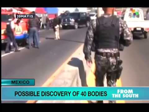 Mexico: Discovery of 40 Bodies Raises Fears of Disappeared Relatives