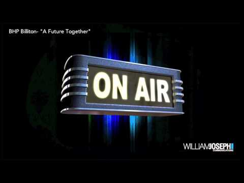 BHP Billiton A Future Together Radio Ad