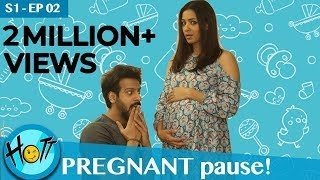 Couple of Mistakes - Pregnant Pause | S01-EP02 | Comedy Web Series | HD