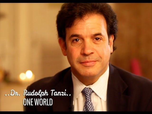 ONE WORLD: Dr. Rudolph Tanzi & Deepak Chopra