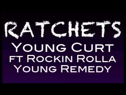 Young Curt  Ratchets Ft. Rockin Rolla, Young Remedy video