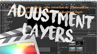 How To Use Adjustment Layers - Free Download - Final Cut Pro X