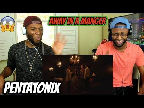 Away in a Manger – Pentatonix (REACTION)