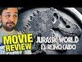 Jurassic World 2 : El reino caído - CRÍTICA - REVIEW - OPINIÓN - J.A. Bayona - Fallen Kingdom