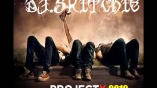 Project X - DJ SKITCHIE - Project X 2012 Club Remix