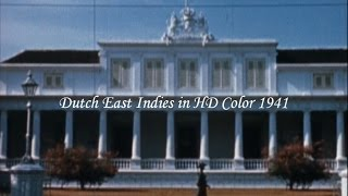 Dutch East Indies in HD Color 1941