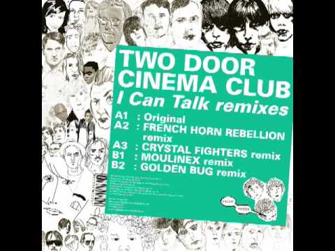 Two Door Cinema Club - I Can Talk (Moulinex Remix)
