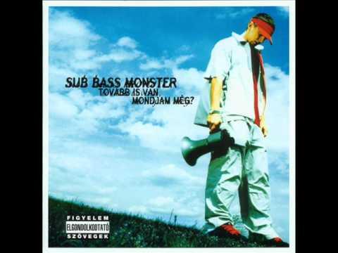 Sub Bass Monster - Igaz Vagy Hamis