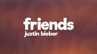 download lagu Justin Bieber - Friends  /   Feat. gratis