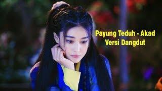 download lagu Payung Teduh - Akad  Versi Dangdut Paling Enak gratis