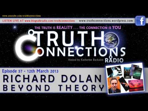 Richard Dolan: Beyond Theory - Truth Connections Radio - 12th Mar 2013