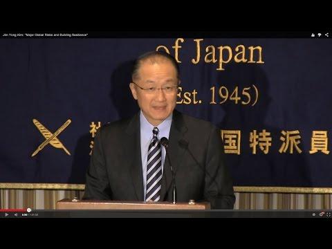 """Jim Yong Kim: """"Major Global Risks and Building Resilience"""""""