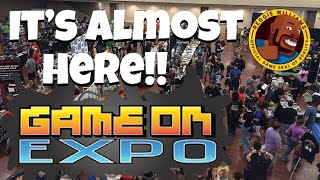 I'm excited for Game ON Expo 2019