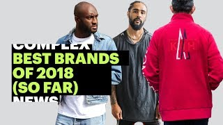 Best Brands of 2018 (So Far)
