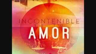 En espiritu y En Verdad.Tuyo Soy, Incontenible es tu Amor, 2012 - .flv