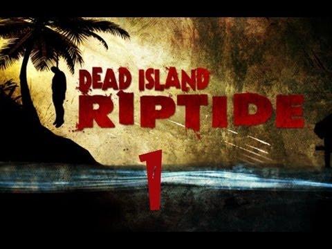 Dead Island Riptide Walkthrough Part 1 PS3 HD