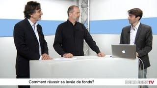 Patrick Robin - 24h00.fr & Marc Rougier - Scoop.it : Comment reussir sa levee de fonds ?