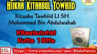 18 Sh Mohammed Waddo Hiikaa Kitaabul Towhiid  Kutta 18